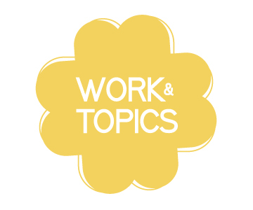 New Work and Topics